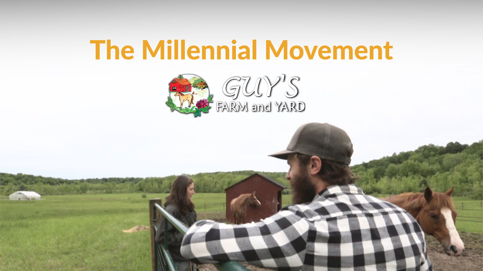 Guys Farm and Yard - Millenial Movement