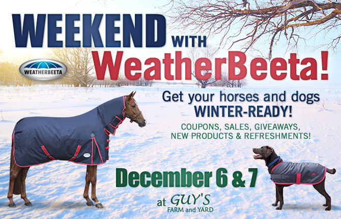 Weather-Beeta E-blast Graphic - Guy's Farm and Yard