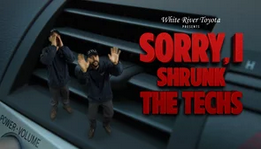 Sorry, I Shrunk the Techs - White River Toyota